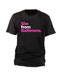 She From Baltimore T-Shirt