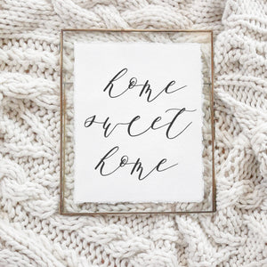 8x10 Home Sweet Home Calligraphy Print