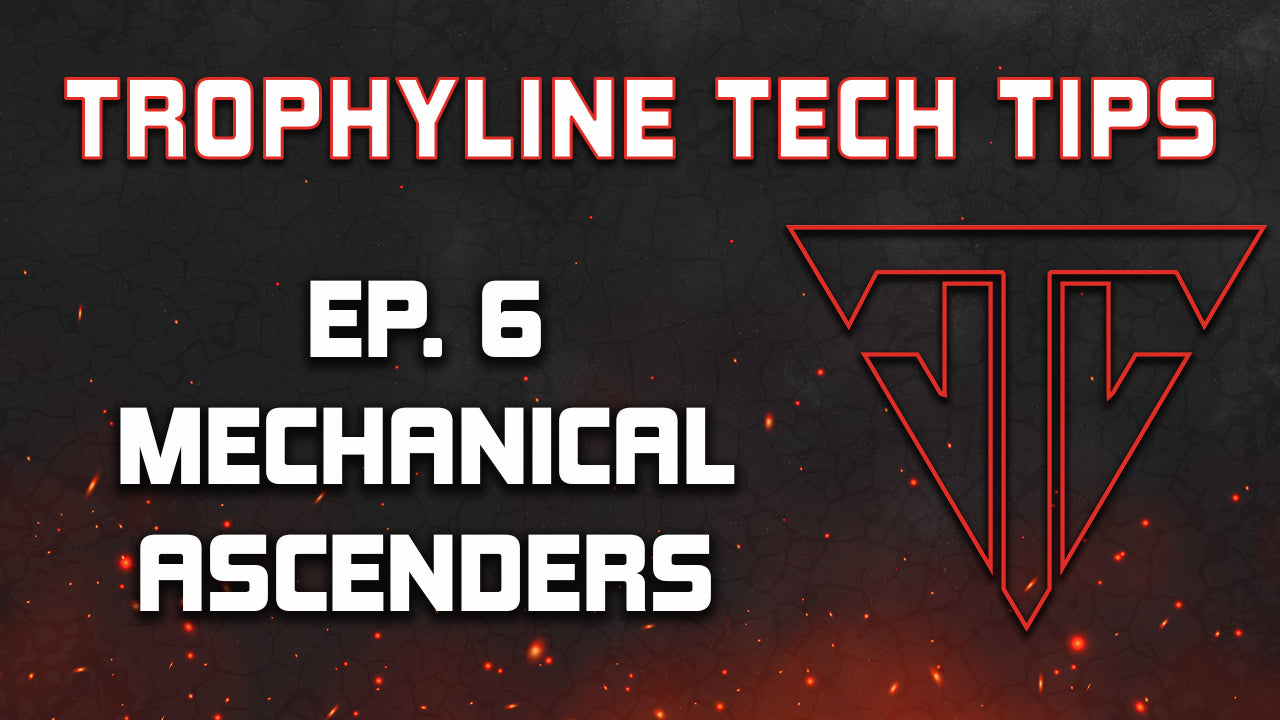 Mechanical Ascenders | Trophyline Tech Tips | Ep. 6