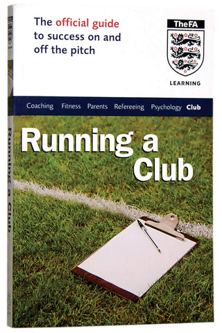 Running A Soccer Club From FA Learning
