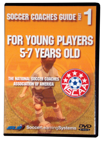 NSCAA Soccer Coaches Guide - 5-7 Year Olds