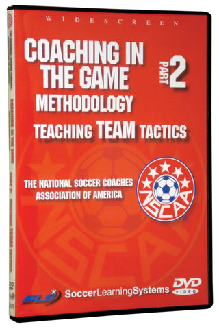 NSCAA Coaching In The Game Teaching Team Tactics