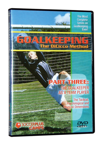 Goalkeeping- The DiCicco Method Part 3