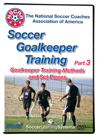 NSCAA Soccer Goalkeeper Training part 3