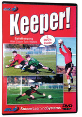 Keeper! Soccer Goalkeeping