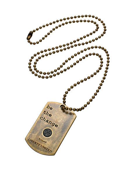 be the change. Dog Tag Necklace