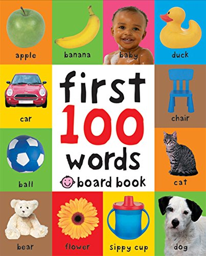 Best Books for Babies & Toddlers: First 100 Words by Roger Priddy