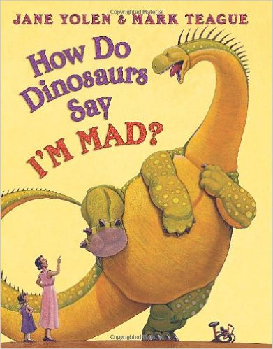 Best Books for Babies & Toddlers: How Do Dinosaurs Say I'm Sorry by Jane Yolen