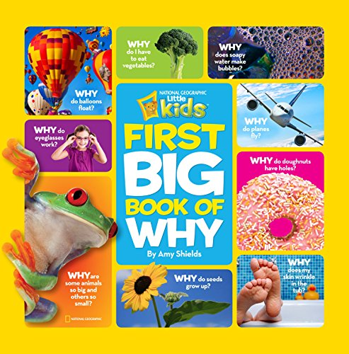 Best Books for Babies & Toddlers: National Geographic Little Kids First Big Book of Why by Amy Shields