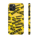 iPhone Cases Cool Warning Banner-iPhone 11 Pro