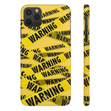 iPhone Cases Cool Warning Banner-iPhone 11 Pro Max