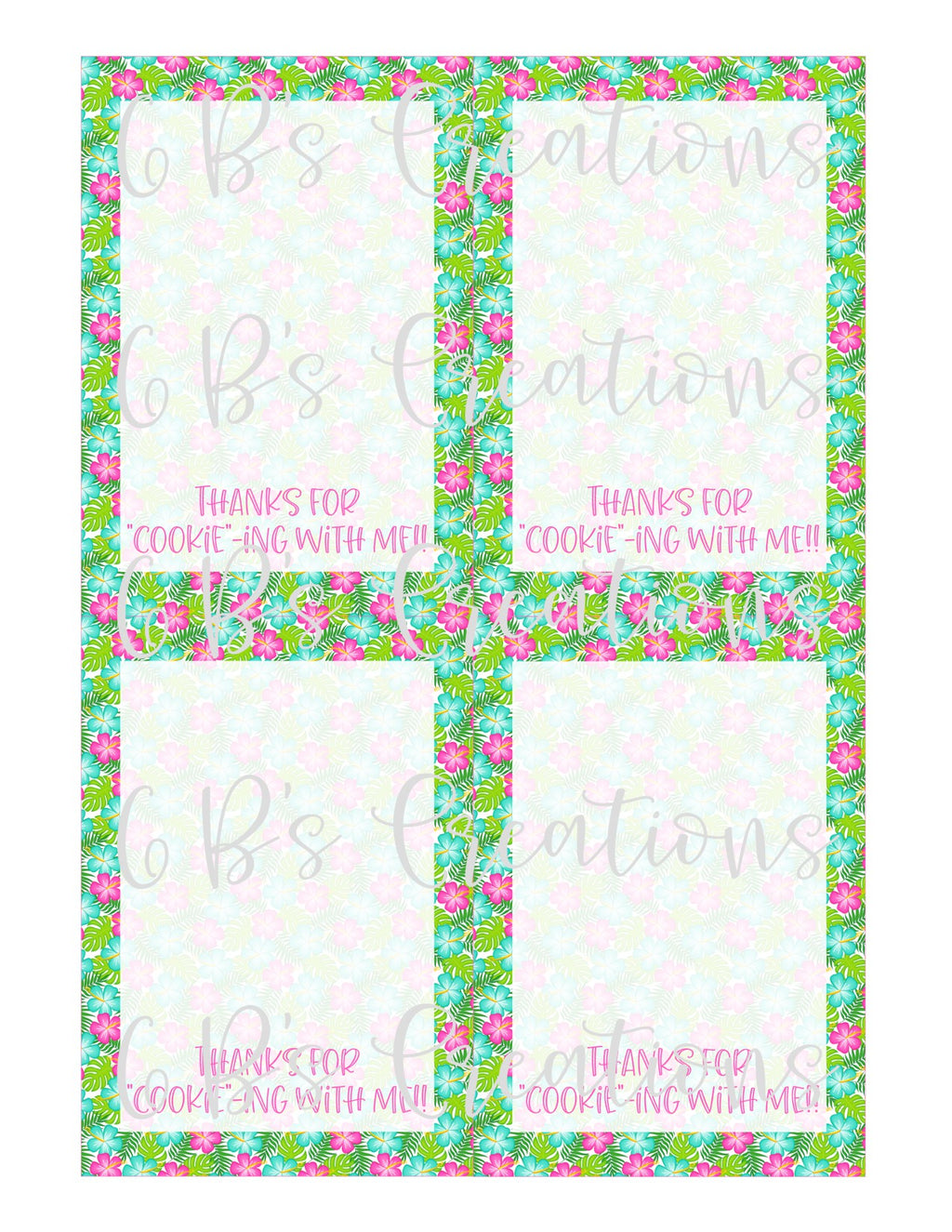 "Thank you for ""cookie""-ing with me Printable Tag - Hibiscus Flowers"