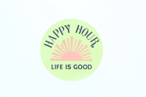 Life is Good (Happy Hour)