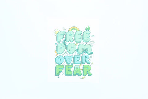 Freedom Over Fear