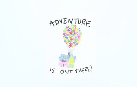 Adventure is Out There - UP