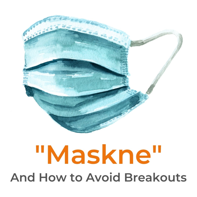 "What is ""Maskne""? How to Care for Your Skin Under Your Mask..."