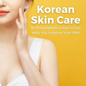 Why is Korean Skin Care So Popular & How Can it Help Your Skin?