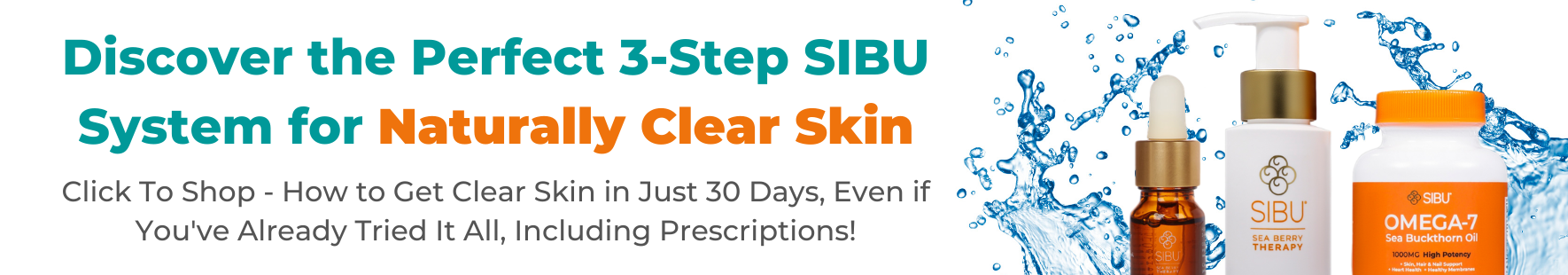 Discover the perfect 3-step Sibu system for naturally clear skin
