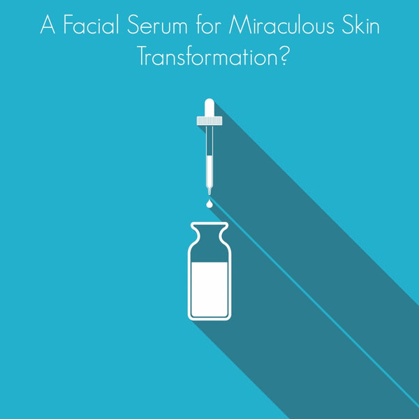 A facial serum for miraculous skin transformation?