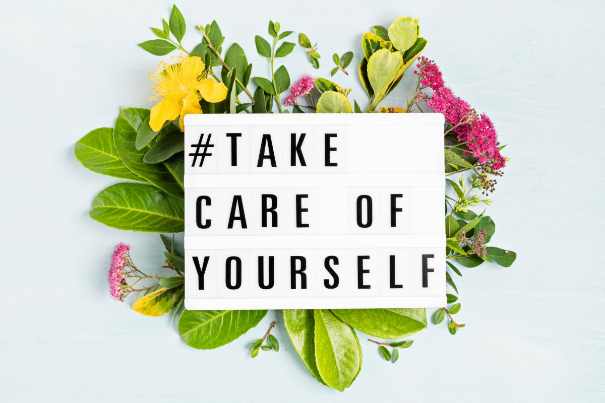 Take Care of Yourself - 31 Self-care Tips