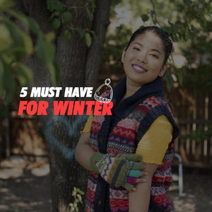 5 Must have for Winter
