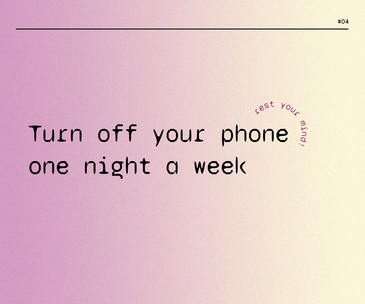 Turn off your phone one night a week