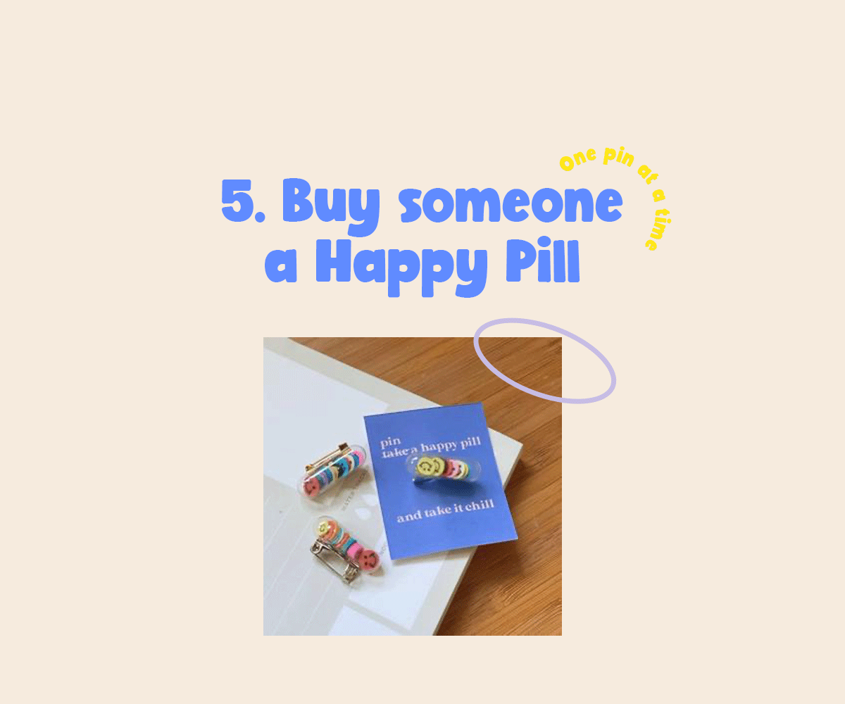 Buy someone a Happy Pill