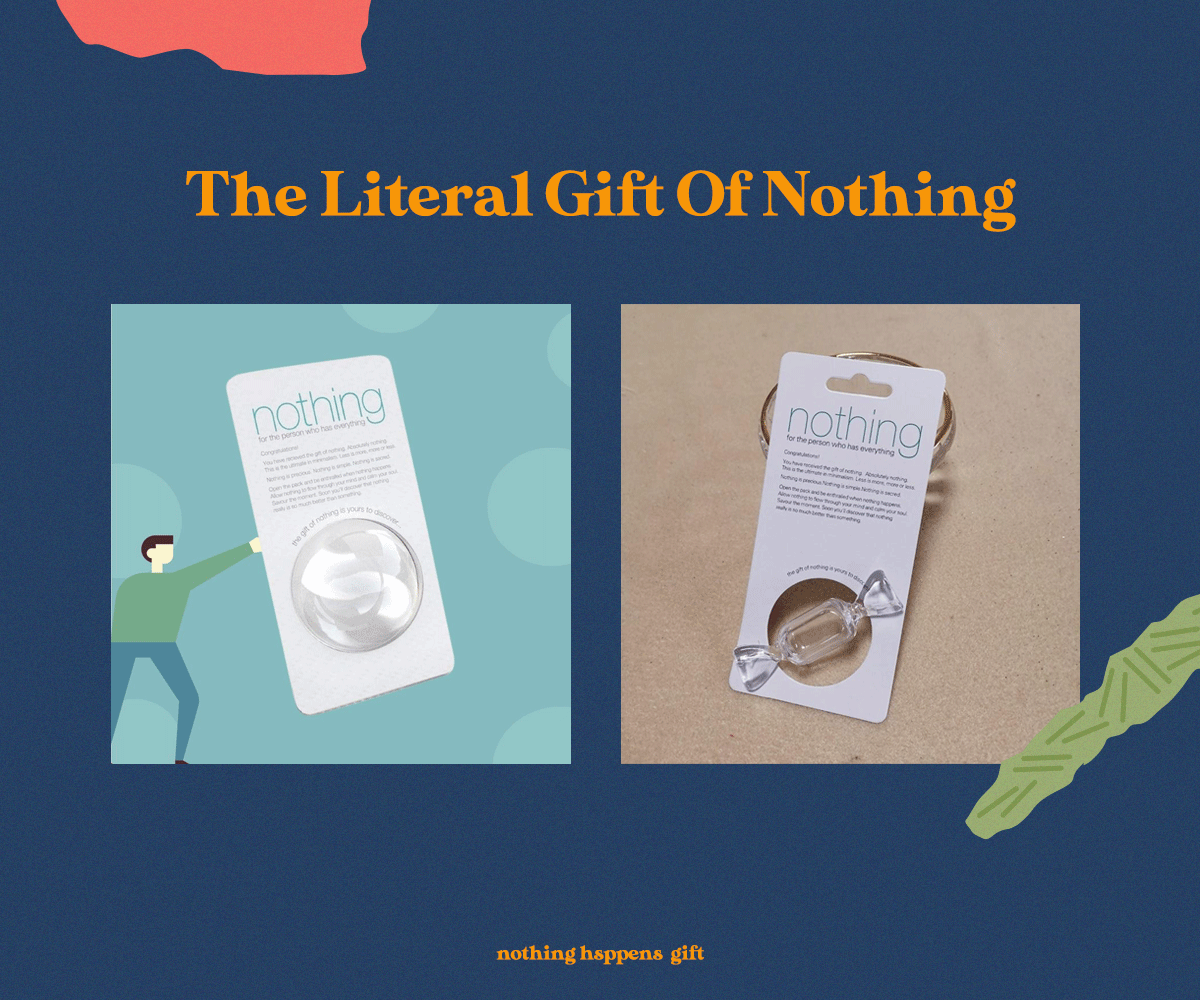 The Literal Gift Of Nothing