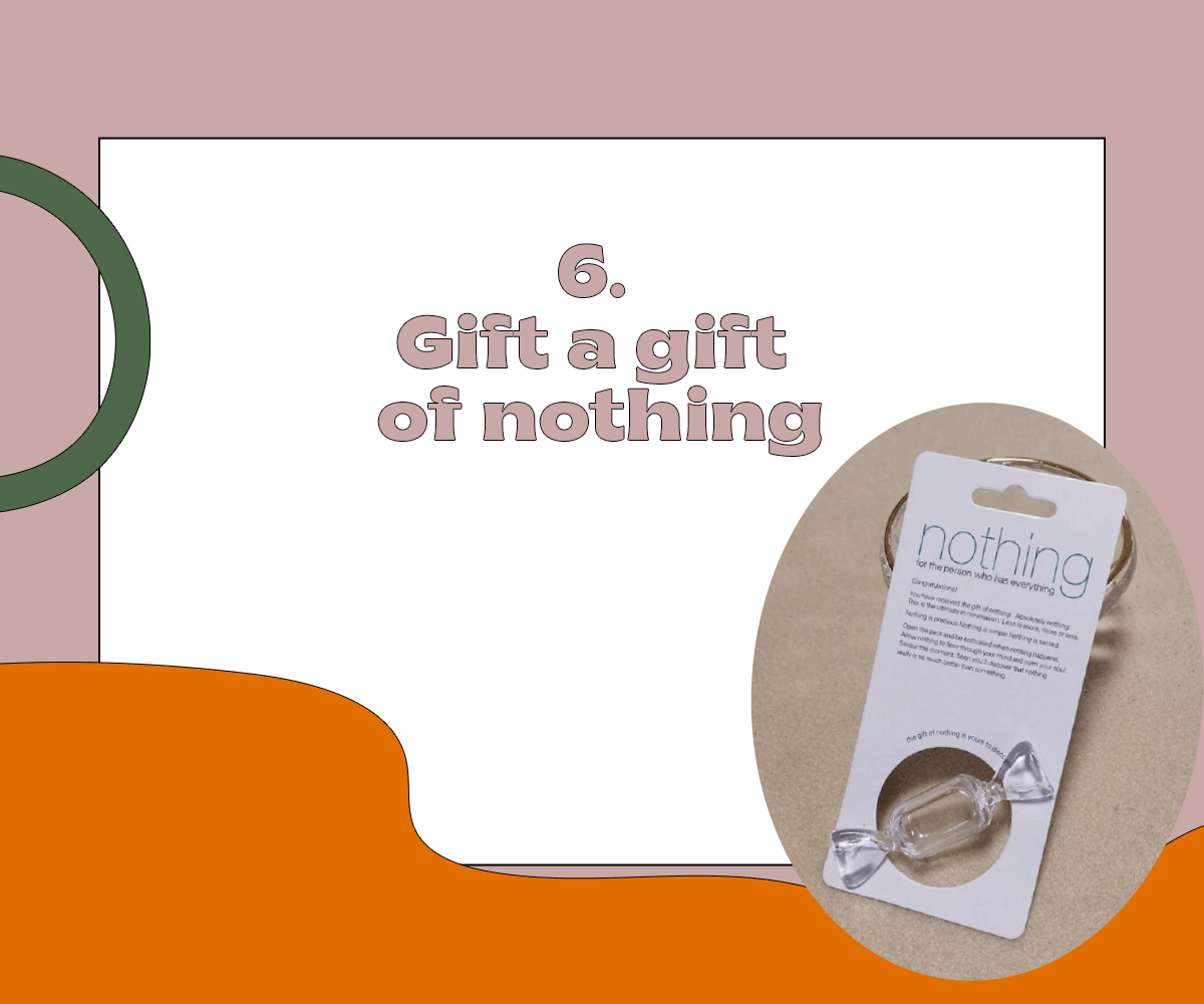 Gift a gift of nothing