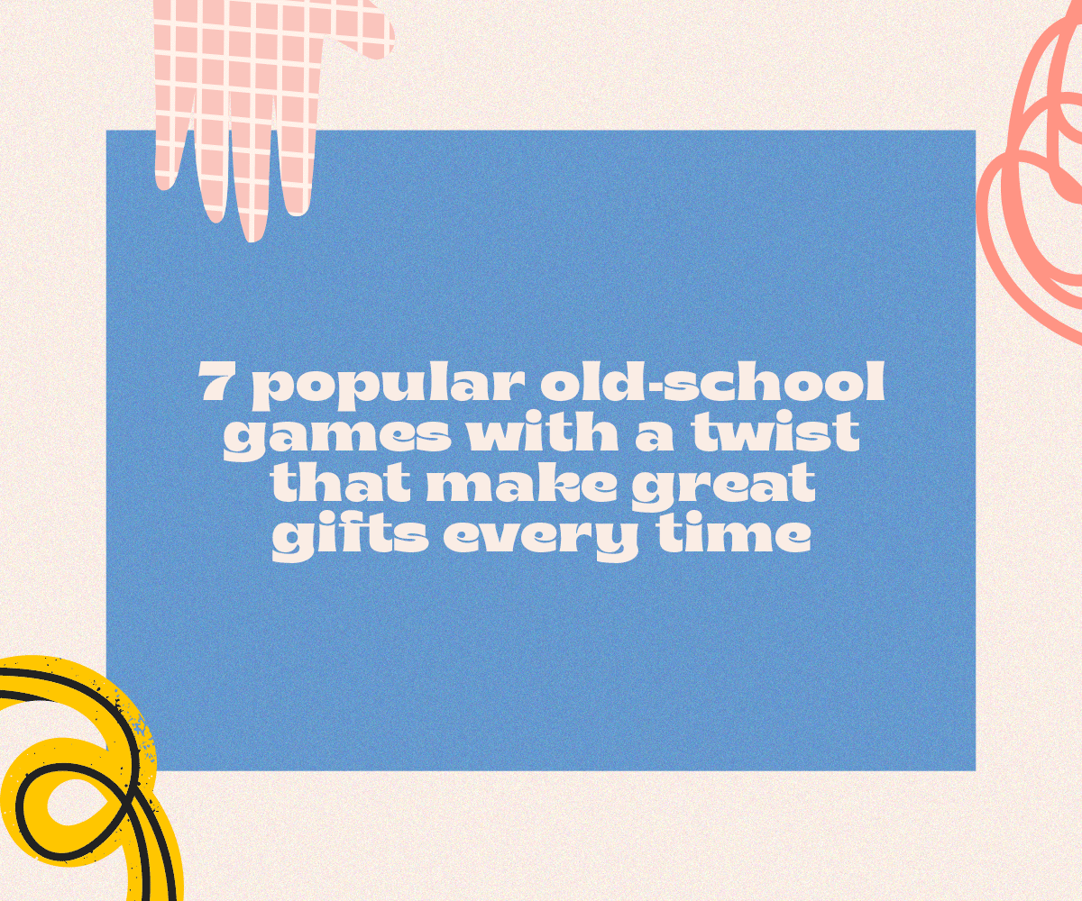 7 popular old-school games with a twist that make great gifts every time