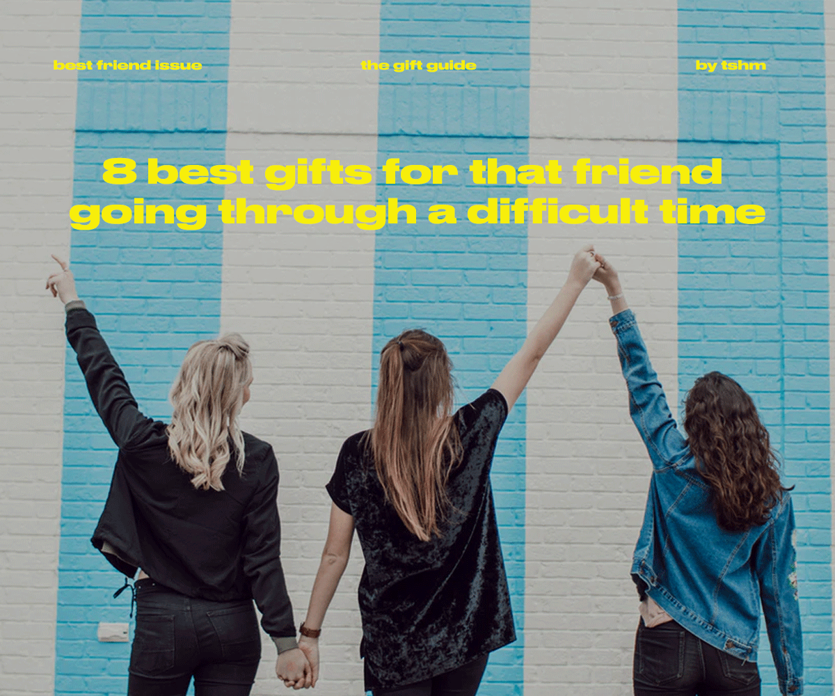 8 best gifts for that friend going through a difficult time