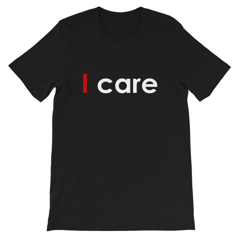 I CARE BLACK UNISEX T SHIRT-HUESOME