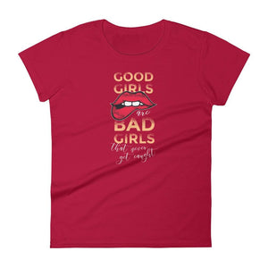 GOOD GIRLS WOMEN'S T SHIRT | HUESOME