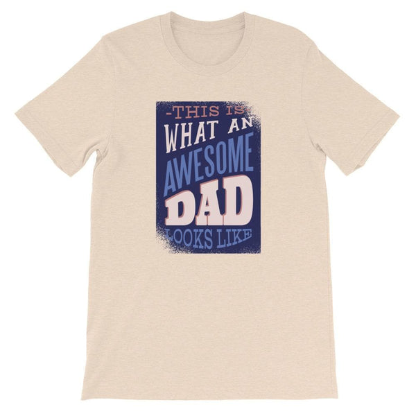 AWESOME DAD UNISEX T SHIRT | HUESOME