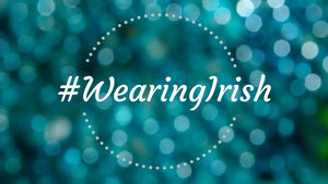 #WearingIrish - A global social media initiave to promote Irish Design