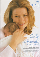 Sirdar - Early Arrivals Pattern Book 280