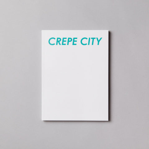 CREPE CITY Magazine Issue 001