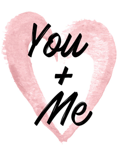 Free Printable ~ You & Me ~ Love
