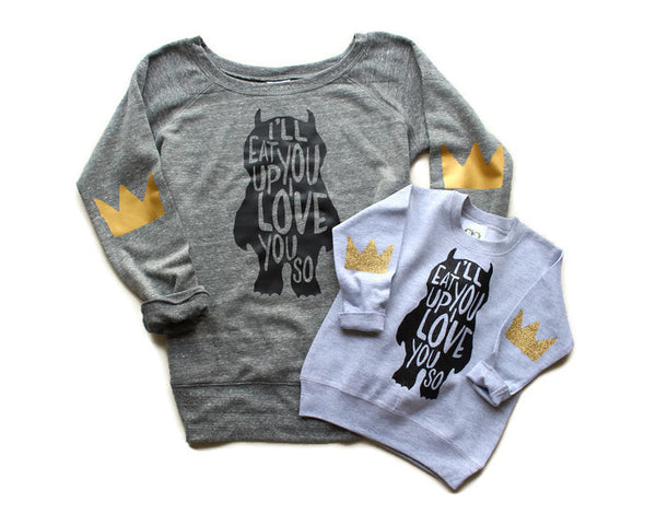 Mommy and Me - I'll Eat You Up I Love You So Womens Crown Elbow Patch Sweatshirt Sweater - Where the Wild Things Are