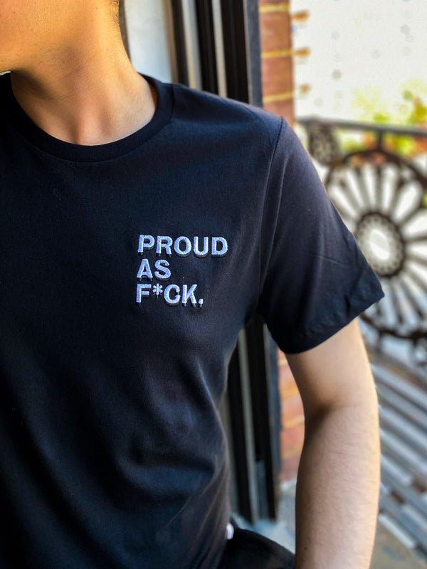 Proud As F*ck Embroidered T-Shirt