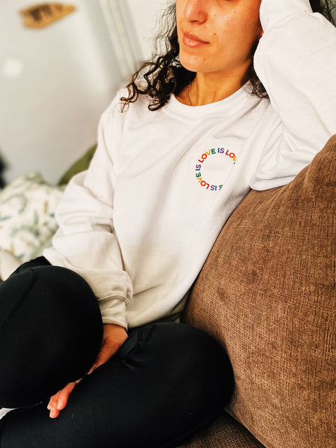Love is Love Embroidered Sweatshirt