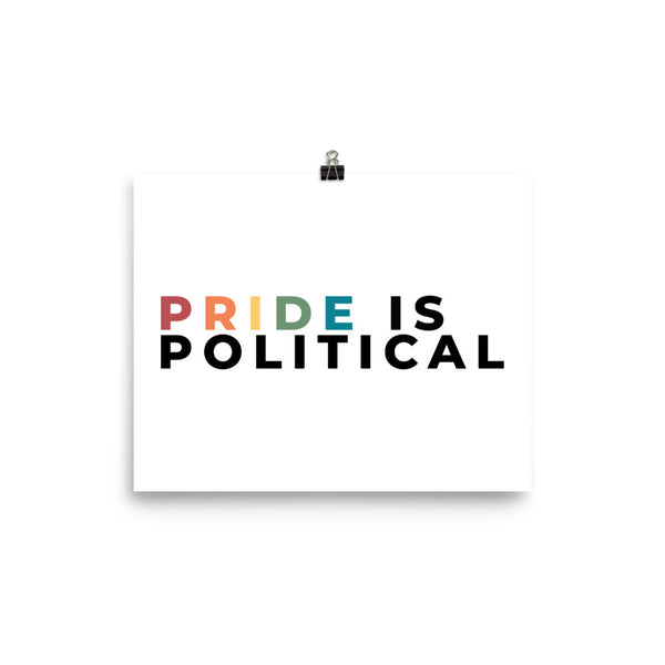 Pride Is Political Poster