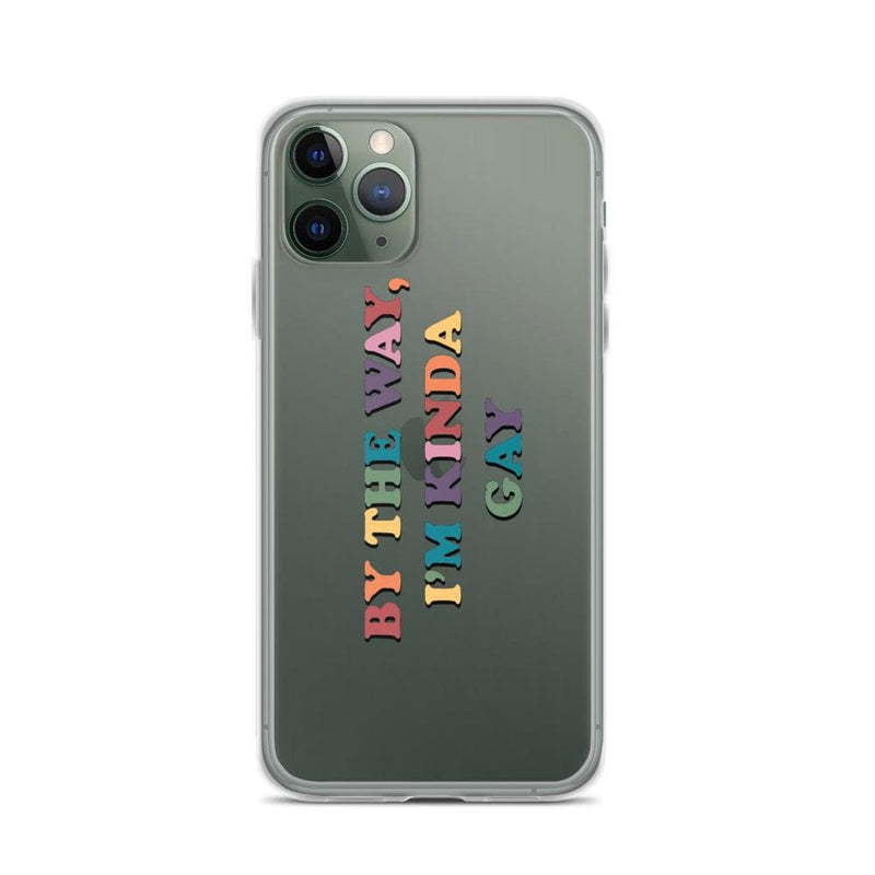 By the Way, I'm Kinda Gay iPhone Case