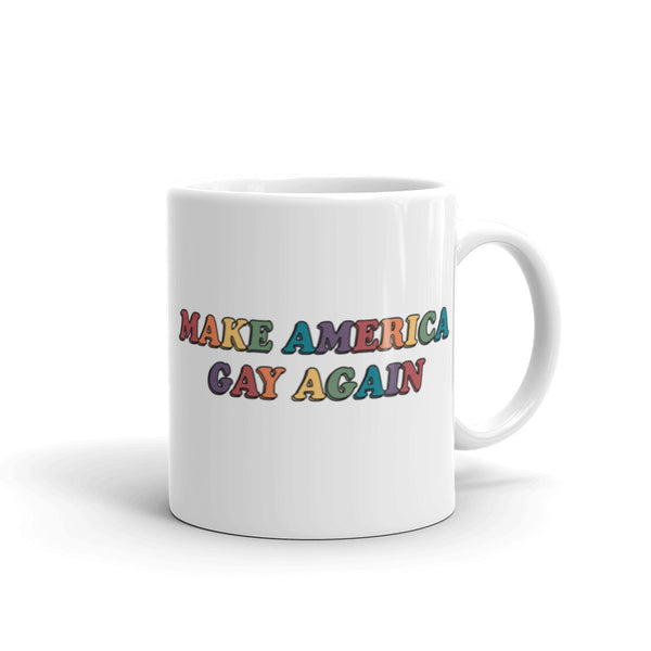 Make America Gay Again Mug