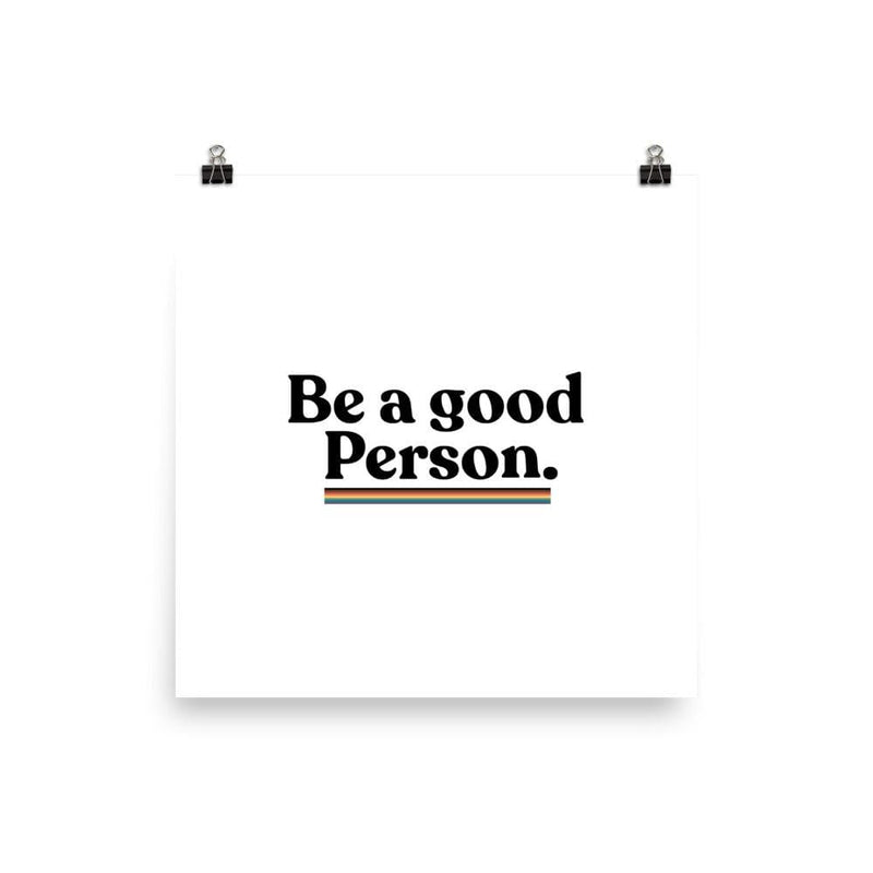 Be A Good Person Poster