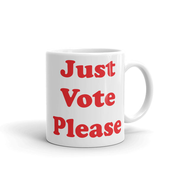 Just Vote Please Mug