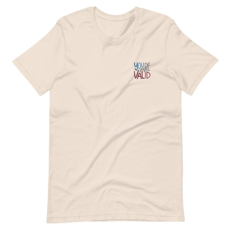 You Are Valid Embroidered T-Shirt