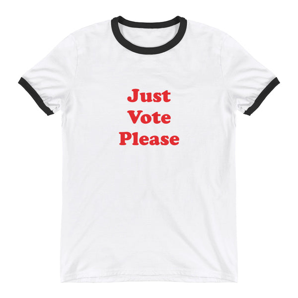 Just Vote Please T-Shirt