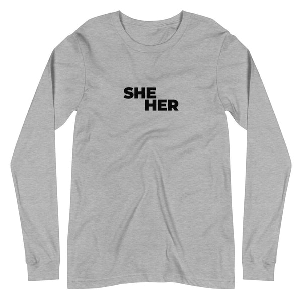 She/Her Pronouns Long Sleeve