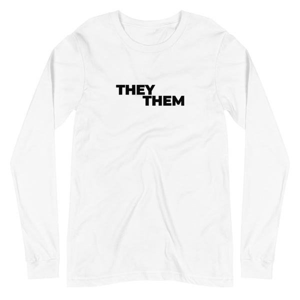 They/Them Pronouns Long Sleeve